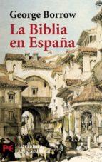la biblia en españa-george borrow-9788420655123
