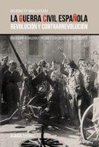 la guerra civil española: revolucion y contrarrevolucion burnett bolloten 9788420697123