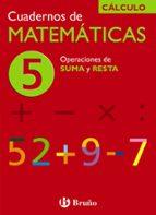 cuaderno de matematicas 5: operaciones de suma y resta-jose echegaray-9788421656723