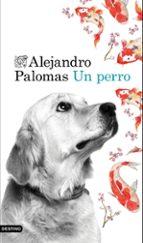 un perro alejandro palomas 9788423350223