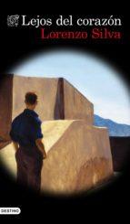 lejos del corazón (ebook)-lorenzo silva-9788423354023