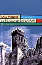 la historia de san michele (29ª ed.) axel munthe 9788426101723