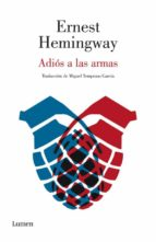 adios a las armas ernest hemingway 9788426400123