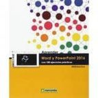 aprender word y powerpoint 2016 con 100 ejercicios practicos 9788426723123