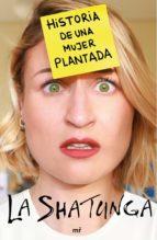 historia de una mujer plantada 9788427045323