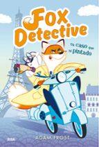 fox detective 1: un caso que ni pintado adam frost 9788427209923