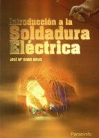 INTRODUCCION A LA SOLDADURA ELECTRICA