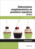 uf1053 - elaboraciones complementarias en pasteleria-reposteria-africa martin arteaga-9788428397223