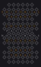 paseos nocturnos (great ideas)-charles dickens-9788430602223