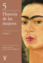 Descargar PDF Gratis Historia de las mujeres 5: el siglo xx