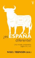 ¿Es España diferente?: Una mirada comparativa (siglos XIX y XX)