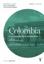 colombia 5. 1960/2010. la búsqueda de la democracia-9788430617623