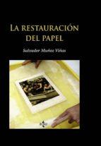la restauracion del papel-salvador muñoz viñas-9788430951123