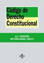 codigo de derecho constitucional (11ª ed.) 9788430972623