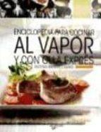 enciclopedia para cocinar al vapor y con olla expres-9788431542023