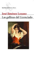 las gallinas del licenciado jose jimenez lozano 9788432212123