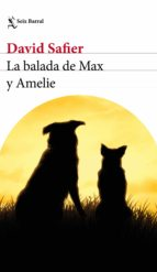 la balada de max y amelie-david safier-9788432234323