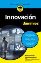 innovación para dummies-pierre d huy-jerome lafont-9788432904523