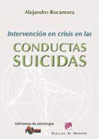intervencion en crisis en las conductas suicidas-alejandro rocamora bonilla-9788433025623