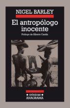 EL ANTROPÓLOGO INOCENTE (EBOOK)