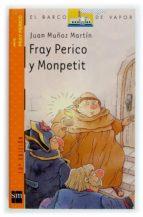 Fray Perico y Monpetit (Barco de Vapor Naranja)