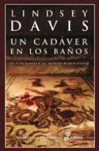 un cadaver en los baños: la xiii novela de marco didio falco lindsey davis 9788435060523