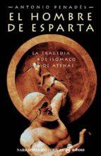 el hombre de esparta: la tragedia de isomaco de atenas-antonio penades-9788435061223