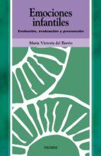 emociones infantiles: evolucion, evaluacion y prevencion-maria victoria del barrio gandara-9788436816723
