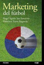 marketing del futbol-angel agudo san emeterio-francisco toyos rugarcia-9788436818123