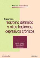 tratando trastorno distimico y otros trastornos depresivos cronic os aurora jorgera hernandez joana guarch domenech 9788436819823