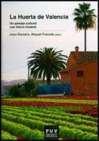 la huerta de valencia joan romero miquel frances 9788437090023