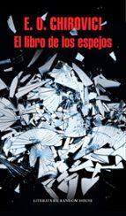 el libro de los espejos-e. o. chirovici-9788439732723