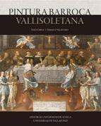 pintura barroca vallisoletana-9788447215423