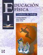 EDUCACION FISICA (1º BACHILLERATO): CUADERNO DE TRABAJO