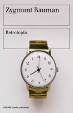 retrotopía (ebook)-zygmunt bauman-9788449333323