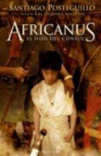 africanus. el hijo del consul (africanus - libro i)-santiago posteguillo-9788466639323