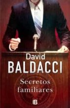 secretos familiares (saga king & maxwell 4) david baldacci 9788466652223