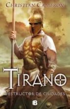 tirano: destructor de ciudades-christian cameron-9788466655323