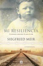 mi resiliencia-siegried meir-9788466658423