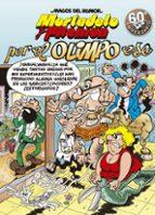 por el olimpo ese (magos del humor mortadelo y filemon 192)-francisco ibañez-9788466663823