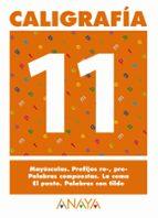 caligrafia 11 (primaria) (ed. 2004)-andrea pastor fernandez-9788466727723