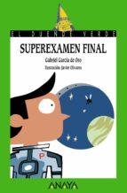 superexamen final-javier olivares-gabriel garcia de oro-9788466793223