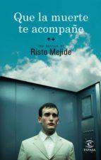 QUE LA MUERTE TE ACOMPAÑE (EBOOK)