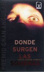 donde surgen las sombras (ebook-epub) (ebook)-david lozano garbala-9788467543223