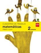 matemáticas 2º educacion primaria cuaderno 1º trimestre savia ed 2015 9788467578423