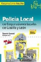 policia local de castilla y leon. temario general. volumen ii 9788467604023