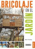 bricolaje en el jardin-alain çruneau-9788467720723