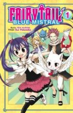 fairy tail blue mistral 01 (de 4) hiro mashima rui watanabe 9788467925623