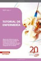 TUTORIAL DE ENFERMERIA. TEST VOL. I.