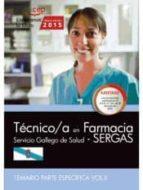 técnico/a en farmacia. servicio gallego de salud (sergas). temario parte específica vol.ii 20/07/2015 9788468159423 9788468159423